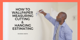 how to wallpaper measuring cutting & hanging estimating