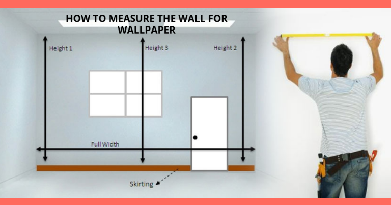 how-to-measure-the-wall-for-wallpaper-in-kenya