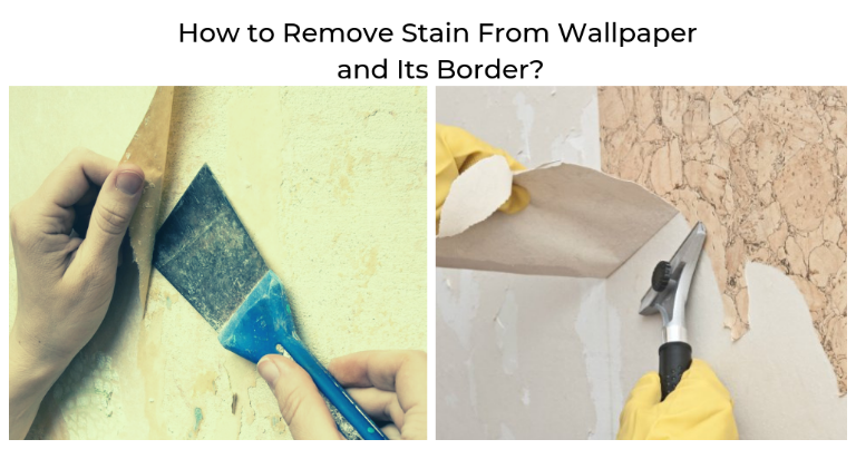 how to remove stain from wallpaper and its border
